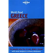 Lonely Planet World Food Greece (Lonely Planet World Food Guides)