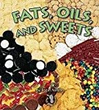Fats Oils and Sweets, Robin Nelson, 0822546353