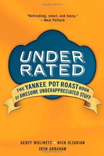 Underrated (Roast Pot Yankee)