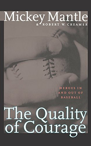The Quality of Courage: Heroes in and out of Baseball - Quality Cricket