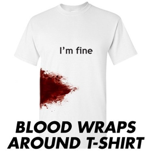 IM-FINE-Funny-Zombie-Slash-Movie-Gag-Gift-Injury-Blood-Very-Funny-T-Shirt