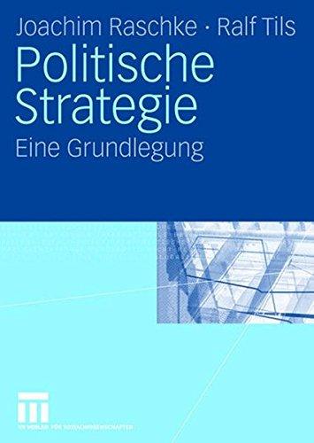 Politische Strategie: Eine Grundlegung (German Edition)
