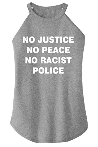 Ladies Tri-Blend Rocker Tank Top No Justice No Peace No Racist Police Black Grey Frost with White Print XS (No Justice No Peace No Racist Police Shirt)