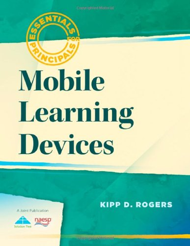 Mobile Learning Devices (Essentials for Principals) PDF