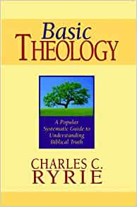 CHARLES RYRIE BASIC THEOLOGY DOWNLOAD