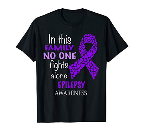 in this family no one fights epilepsy alone shirt