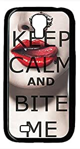 Samsung Galaxy S4 I9500 Black Hard Case - Keep Calm And Bite Me Galaxy S4 Cases