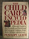 The Child Care Encyclopedia, Penelope Leach, 0394525329