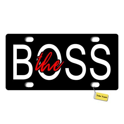 Tobe Yours License Plate Cover The Boss Printed Auto Truck Car Front Tag Personalized Metal License Plate Frame Cover 6x12
