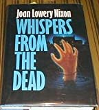 Whispers from the Dead, Joan Lowery Nixon, 0385298099