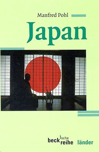 Japan Taschenbuch – 22. April 2002 Manfred Pohl C.H.Beck 3406481043 Geografie