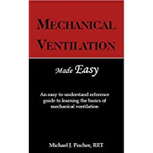 Mechanical Ventilation Made Easy