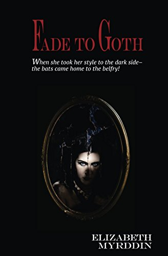 Fade To Goth (Naked Eye Book 2)