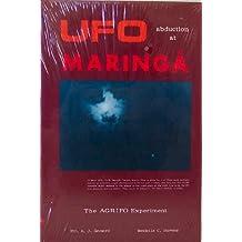 Ufo Abduction at Maringa: The Agripo Experiment