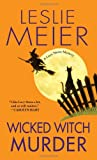 Wicked Witch Murder, Leslie Meier, 0758229305