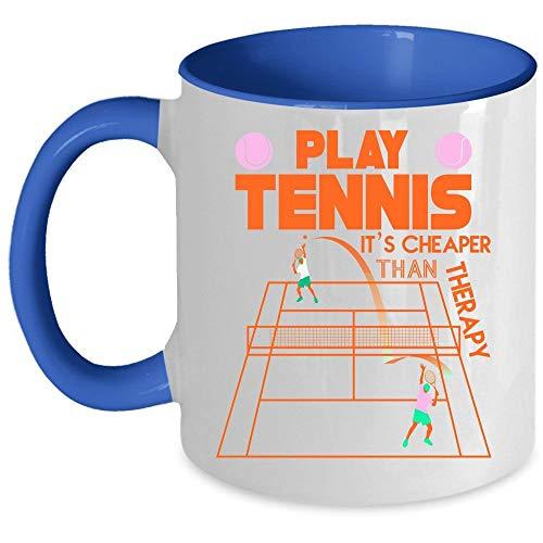 Tennis Player Coffee Mug, Play Tennis It's Cheaper Than Therapy Accent Mug (Accent Mug - Green) - Mug 11 oz accent mug - blue