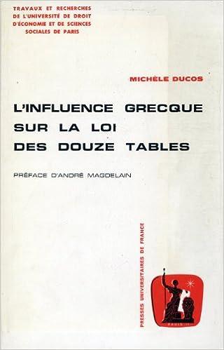 Amazon Fr L Influence Grecque Sur La Loi Des Douze Tables Travaux