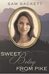 Sweet Betsy from Pike Kindle Edition