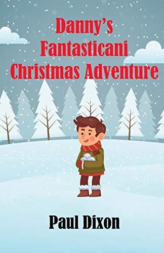 Danny's Fantasticani Christmas Adventure