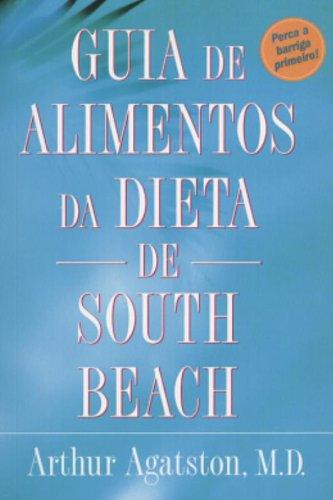 Guia De Alimentos Da Dieta De South Beach