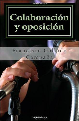 Descarga gratuita de libros digitales. Colaboracion y oposicion: La negociacion de la elite local en la Transicion PDF RTF 1495450864