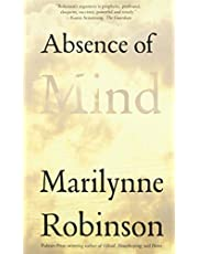Robinson, M: Absence of Mind: The Dispelling of Inwardness from the Modern Myth of the Self