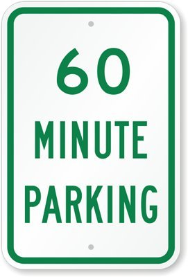 """60 Minute Parking Sign, 18"""" x 12"""""""