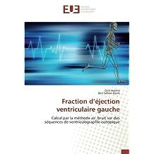 Fraction d'éjection ventriculaire gauche: Calcul par la méthode air_bruit sur des séquences de ventriculographie isotopique