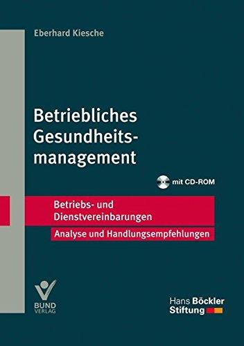 Betriebliches Gesundheitsmanagement: Betriebs- und Dienstvereinbarungen (Betriebs- und Dienstvereinbarungen der Hans-Böckler-Stiftung)
