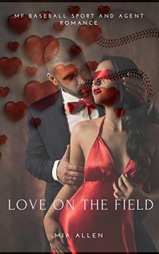 Love on the Field: MF Baseball Sport and Agent Romance Allen Baseball