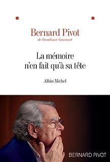 La mémoire n'en fait qu'à sa tête, Pivot, Bernard