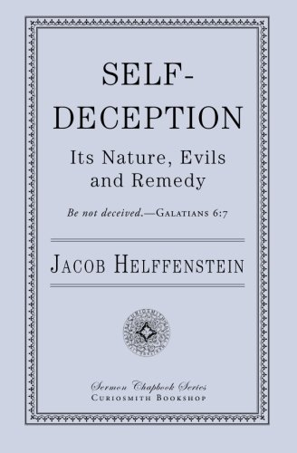 Self-Deception: Its Nature, Evils, and Remedy pdf