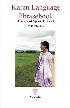 Karen Language Phrasebook: Basics of Sgaw Dialect