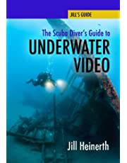 The Scuba Diver's Guide to Underwater Video