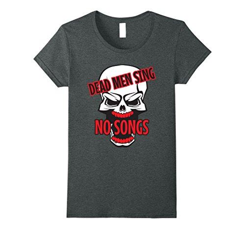 Womens Halloween T-Shirt Costumes-Dead Men Sing No Songs Medium Dark (Scary Halloween Songs To Sing)