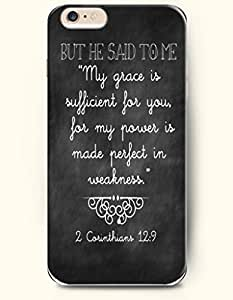 iPhone Case,OOFIT iPhone 6 (4.7) Hard Case **NEW** Case with the Design of but he said to me 'my grace is sufficient for you for my power is made perfect in weakness 2 carinthians 12:9 - Case for Apple iPhone iPhone 6 (4.7) (2014) Verizon, AT&T Sprint
