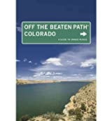 (Colorado Off the Beaten Path: A Guide to Unique Places By (Author)Lindberg, Eric)Paperback on (Aug-01-2009)