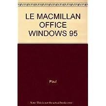 ACCESS POUR WINDOWS 95 (LE MACMILLAN) + CD-ROM