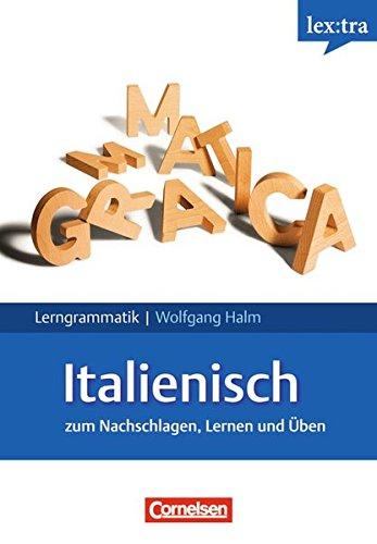 Lextra - Italienisch - Lerngrammatik: A1-C1 - Grammatik