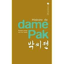 Histoire de dame Pak [edition bilingue]: Roman coréen du XVIIIe siècle