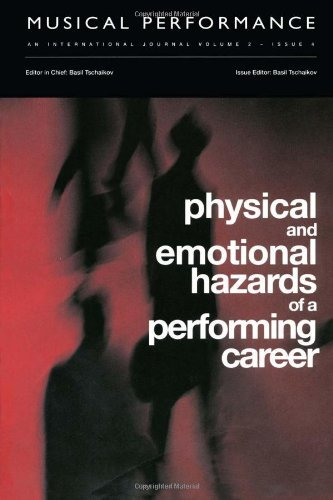 Physical and Emotional Hazards of a Performing Career: A special issue of the journal Musical Performance. (2001-03-07) por unknown author