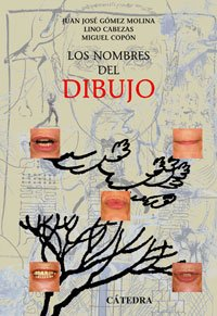 Descargar Libro Los Nombres Del Dibujo Juan José Gómez Molina