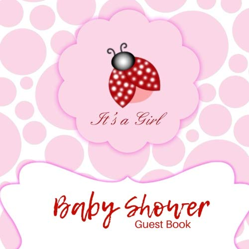 It's a girl Baby Shower Guest Book: Guest Book. Free Layout Message Book For Family and Friends To Write in, Men, Women, Boys & Girls / Party, Home / ... - Baby Girl Shower Free Invitations