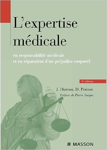 Livre gratuits en ligne L'expertise médicale: en responsabilité médicale et en réparation du préjudice corporel epub pdf
