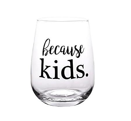 BarConic Because Kids Stemless Wine Glass