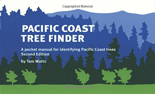 Pacific Coast Tree Finder: A Pocket Manual for Identifying Pacific Coast Trees (Finders) (California Of Trees)