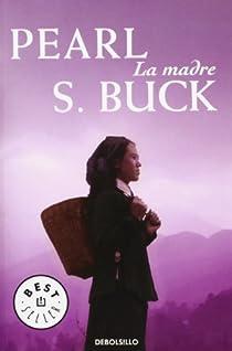 La madre par Buck