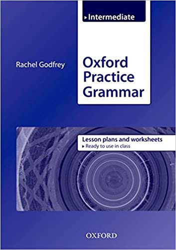 Oxford Practice Grammar: Intermediate: Lesson Plans and Worksheets ...