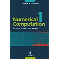 "Numerical Computation 1: ""Methods, Software, And Analysis"": v. 1 (Numerical Computation 1 Vol. XVI)"