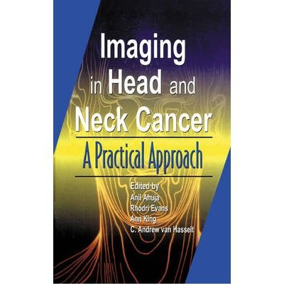 [(Imaging of Head and Neck Cancer)] [Author: A. T. Ahuja] published on (August, 2003) PDF